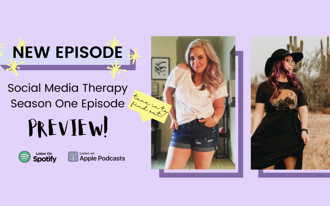 Social Media Therapy Podcast Preview
