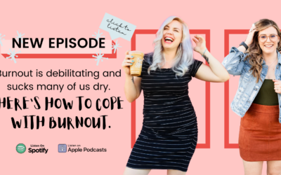 EP-07- Burnout How and Why it Happens to the Best of Us