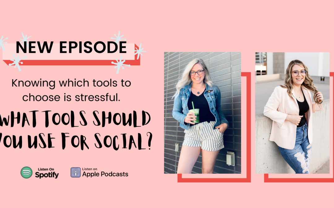 EP 09 – The Social Media Tools You Should and Shouldn't Be Using