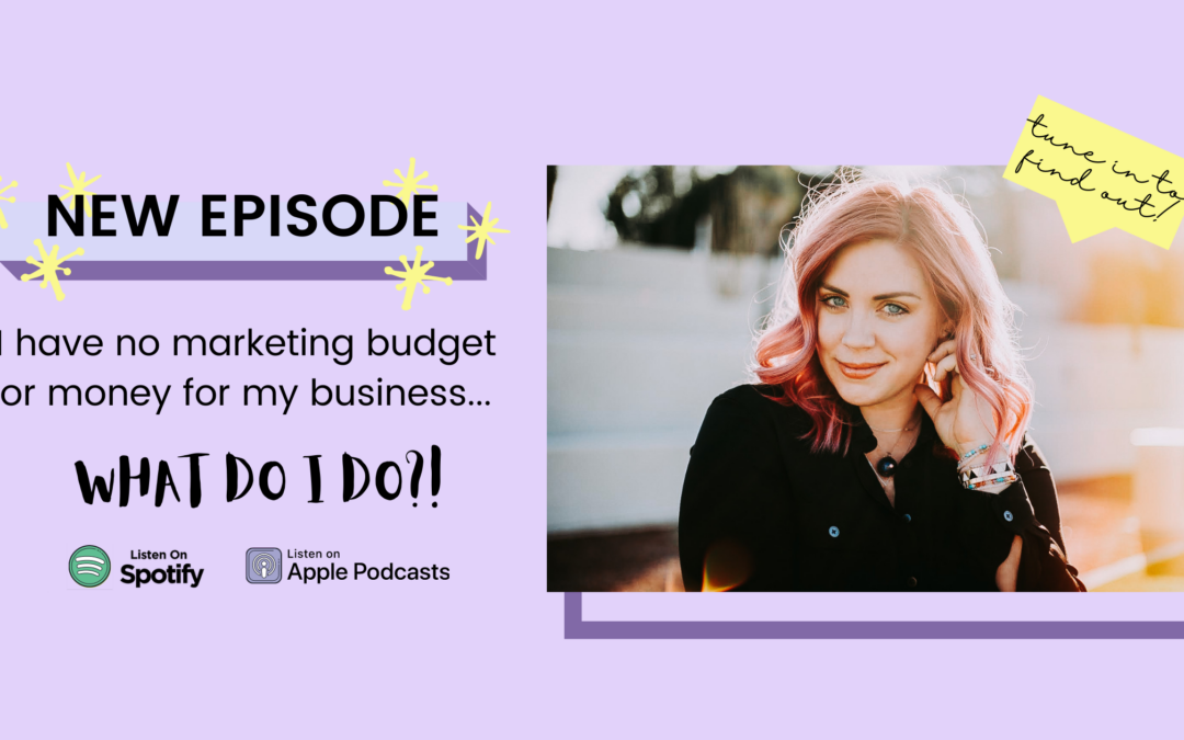 EP12 – How to Stop Feeling Inferior When You Have a Small Marketing Budget