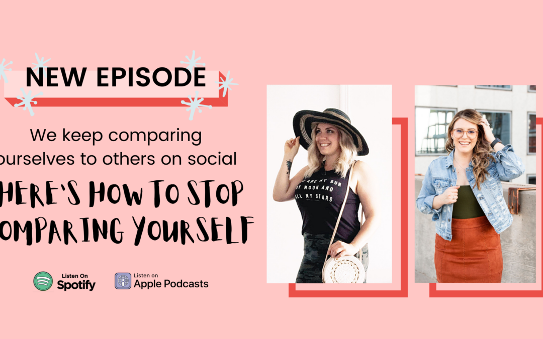 EP 11 – Stop Comparing Yourself to Others on Social Media